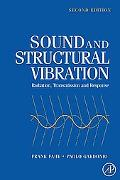 Sound and Structural Vibration Radiation, Transmission and Response