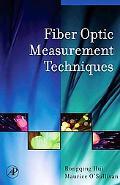 Fiber Optic Measurement Techniques
