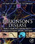Parkinson's Disease: Pathogenic and Therapeutic Insights from Toxin and Genetic Models