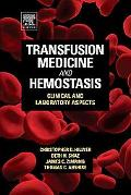 Transfusion Medicine and Hemostasis: Clinical and Laboratory Aspects