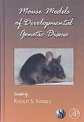 Mouse Models of Developmental Genetic Disease
