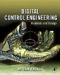 Digital Control Engineering: Analysis and Design
