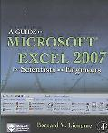 Guide to Microsoft Excel 2007 for Scientists and Engineers