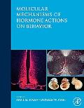 Molecular Mechanisms of Hormone Actions on Behavior
