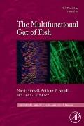 The Multifunctional Gut of Fish, Volume 30 (Fish Physiology)