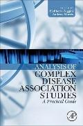 Analysis of Complex Disease Association Studies : A Practical Guide