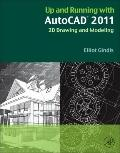AutoCAD  2011: Drawing and Modeling