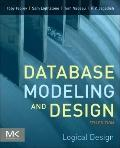 Database Modeling and Design, Fifth Edition: Logical Design (The Morgan Kaufmann Series in D...