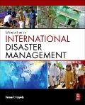 Introduction to International Disaster Management, Second Edition