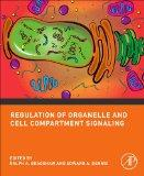 Regulation of Organelle and Cell Compartment Signaling: Cell Signaling Collection