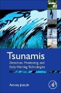 Tsunamis : Detection, Monitoring, and Early-Warning Technologies