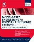 Model-Based Engineering for Complex Electronic Systems : Techniques, Methods and Applications