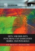 Zeta and $Q$-Zeta Functions and Associated Series and Integrals