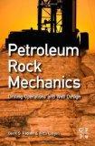 Petroleum Rock Mechanics: Drilling Operations and Well Design