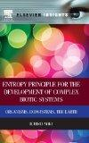 Entropy Principle for the Development of Complex Biotic Systems: Organisms, Ecosystems, the ...