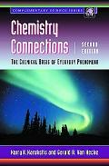 Chemistry Connections The Chemical Basis of Everyday Phenomena