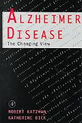 Alzheimer Disease The Changing View