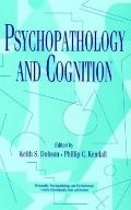 Psychopathology and Cognition - Philip C. Kendall - Hardcover