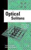 Optical Solitons From Fibers to Photonic Crystals