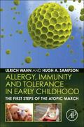 Allergy, Immunity and Tolerance in Early Childhood : The First Steps of the Atopic March