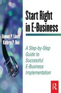 Start Right in E-Business A Step-By-Step Guide to Successful E-Business Implementation