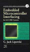 Embedded Microcontroller Interfacing for M-Core Systems