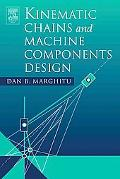 Kinematics Chains And Machine Components Design
