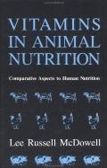 Vitamins in Animal Nutrition Comparative Aspects to Human Nutrition