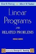 Linear Programs and Related Problems