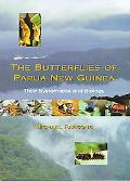Butterflies of Papua New Guinea Their Systematics and Biology