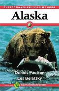 Alaska The Ecotravellers' Wildlife Guide