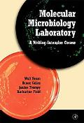 Molecular Microbiology Laboratory A Writing-Intensive Course