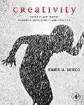 Creativity Theories And Themes Research, Development, And Practice