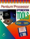 Pentium Processor Optimization Tools - Michael L. Schmit - Paperback - BK&DISK