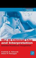 Wj III Clinical Use and Interpretation Scientist-Practioner Perspectives
