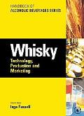 Whisky:Technology, Production and Marketing Handbook of Alcoholic Beverages Series