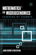 Mathematica for Microeconomics Learning by Example