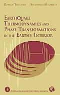 Earthquake Thermodynamics and Phase Transformations in the Earth's Interior