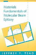 Materials Fundamentals of Molecular Beam Epitaxy