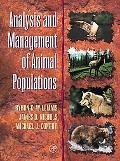 Analysis and Management of Animal Populations Modeling, Estimation, and Decision Making