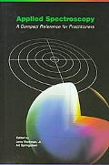 Applied Spectroscopy A Compact Reference for Practitioners