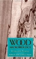 Wood Microbiology Decay and Its Prevention