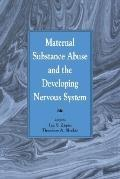 Maternal Substance Abuse and the Developing Nervous System
