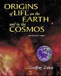 Origins of Life on the Earth and in the Cosmos