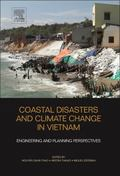 Coastal Disasters and Climate Change in Vietnam : Engineering and Planning Perspectives