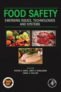 Food Safety : Emerging Issues, Technologies and Systems