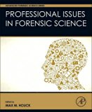 Professional Issues in Forensic Science (Advanced Forensic Science Series)