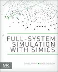 Software and System Development Using Virtual Platforms : Full-System Simulation with Wind R...