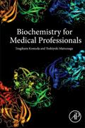 Biochemistry for Medical Professionals