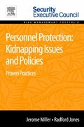 Personnel Protection: Kidnapping Issues and Policies : Proven Practices